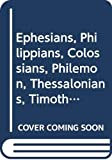 Thomson, Ian: Ephesians, Philippians, Colossians, Philemon, Thessalonians, Timothy, Titus, James, Peter, Jude