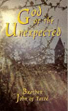 God of the Unexpected: Newness and the…