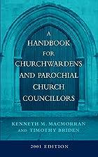 Handbook for Churchwardens and Parochial…