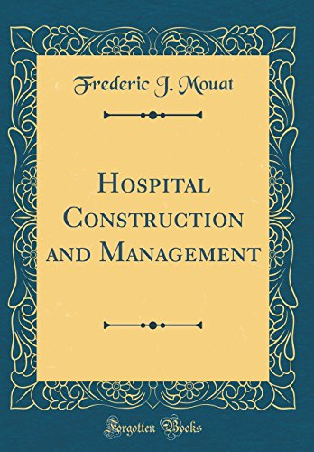 hospital-construction-and-management-classic-reprint