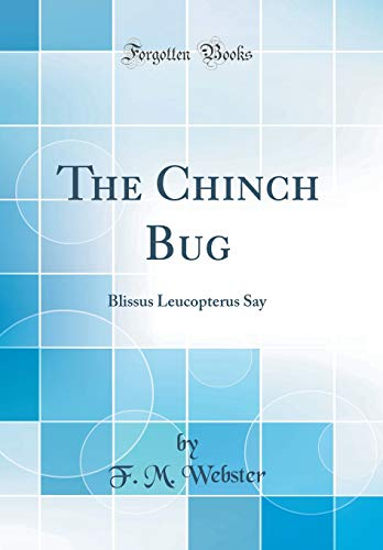 the-chinch-bug-blissus-leucopterus-say-classic-reprint