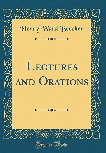 lectures-and-orations-classic-reprint