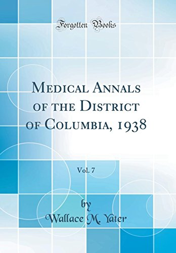 medical-annals-of-the-district-of-columbia-1938-vol-7-classic-reprint