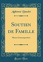 Soutien de famille by Alphonse Daudet