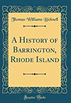 A History of Barrington, Rhode Island by…