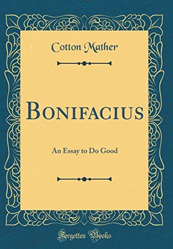 bonifacius-an-essay-to-do-good-classic-reprint