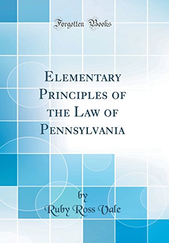 elementary-principles-of-the-law-of-pennsylvania-classic-reprint