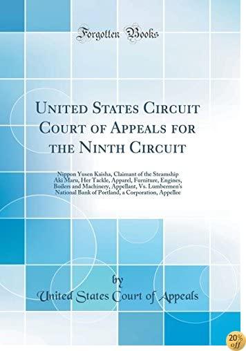 United States Circuit Court of Appeals for the Ninth Circuit: Nippon Yusen Kaisha, Claimant of the Steamship Aki Maru, Her Tackle, Apparel, Furniture. National Bank of Portland, a Corporation, App