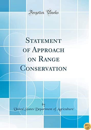 Statement of Approach on Range Conservation (Classic Reprint)