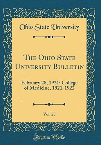 the-ohio-state-university-bulletin-vol-25-february-28-1921-college-of-medicine-1921-1922-classic-reprint