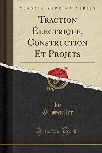 traction-lectrique-construction-et-projets-classic-reprint-french-edition