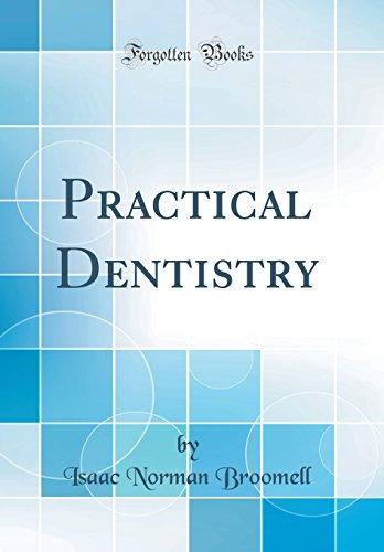 practical-dentistry-classic-reprint