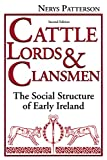Patterson, Nerys Thomas: Cattle Lords and Clansmen: The Social Structure of Early Ireland
