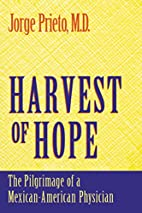 Harvest of Hope: The Pilgrimage of a…
