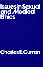 Issues in Sexual and Medical Ethics by…
