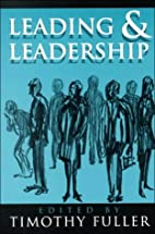 Leading and Leadership (The Ethics of…