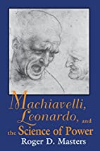Machiavelli, Leonardo, and the Science of…