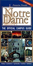 Notre Dame: The Official Campus Guide by…