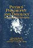 Russell, Robert: Physics, Philosophy, and Theology: A Common Quest for Understanding