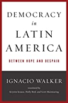 Democracy in Latin America: Between Hope and…