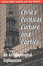 Chiles Political Culture and Parties: An…