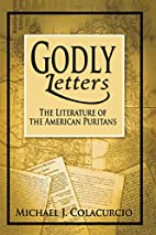 Godly Letters: The Literature of the…