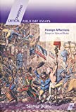 Deane, Seamus: Foreign Affections: Essays on Edmund Burke (FIELD DAY ESSAYS)
