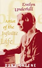 Evelyn Underhill: Artist of the Infinite…
