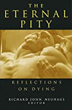 The Eternal Pity: Reflections on Dying (The…