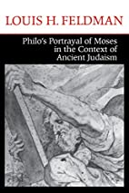 Philo's Portrayal of Moses in the…