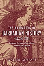 The Narrators of Barbarian History (A.D.…