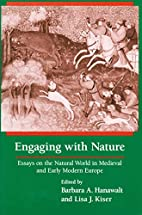 Engaging With Nature: Essays on the Natural…