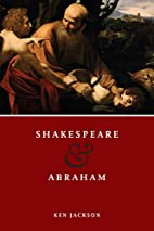 Shakespeare and Abraham by Ken Jackson