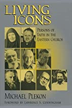 Living Icons: Persons of Faith in the…