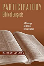 Participatory Biblical Exegesis: A Theology…