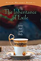 The Inheritance of Exile: Stories from South…