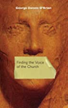 Finding the Voice of the Church by George…