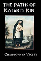 The Paths of Kateri's Kin (American Indian…