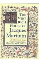 The Very Rich Hours of Jacques Maritain: A…