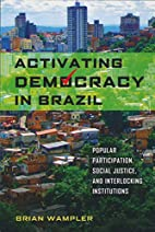 Activating Democracy in Brazil: Popular…