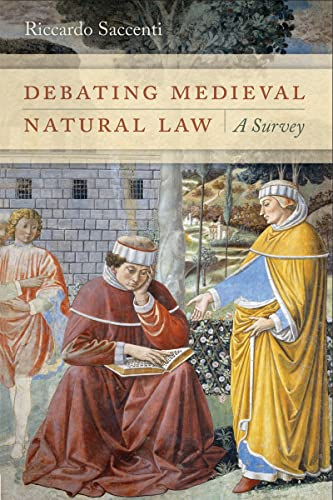 debating-medieval-natural-law-a-survey