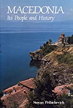 Macedonia, its people and history by Stoyan…