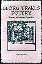 Georg Trakl's Poetry: Toward a Union of…