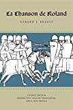 Brault, Gerard J.: LA Chanson De Roland: Oxford Text and English Translation.