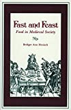 Henisch, Bridget Ann: Fast and Feast: Food in Medieval Society