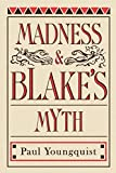 Youngquist, Paul: Madness & Blake's Myth