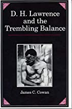 D.H. Lawrence and the Trembling Balance by…