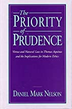 The Priority of Prudence: Virtue and Natural…