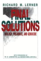 Final Solutions: Biology, Prejudice, and…