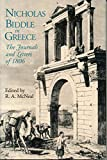 Nicholas Biddle: Nicholas Biddle in Greece: The Journals and Letters of 1806